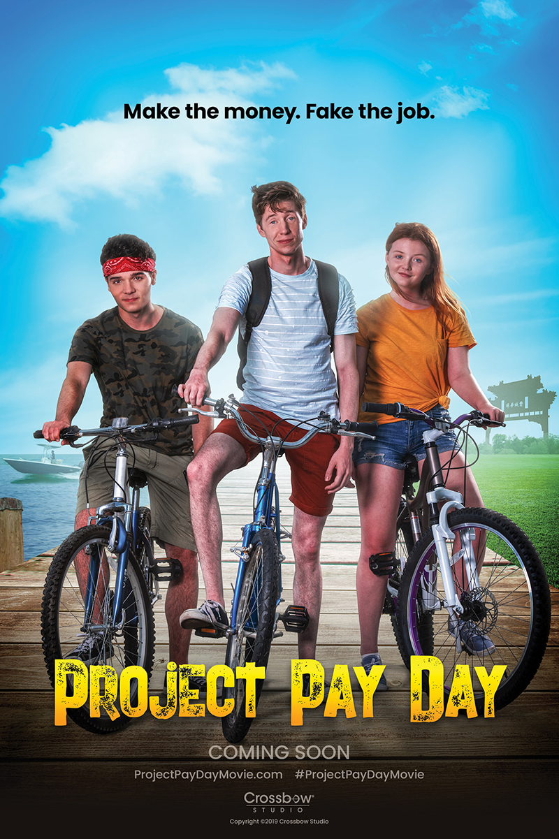 Project Pay Day Poster - Coming Soon